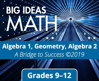 Big Ideas Math: Algebra 1, Geometry, Algebra 2 Bridge to Success