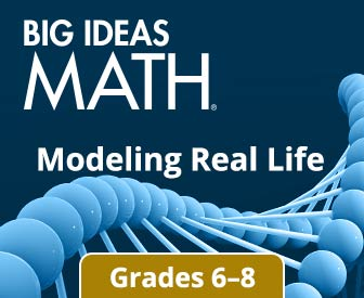 Big Ideas Math: Modeling Real Life 6-7