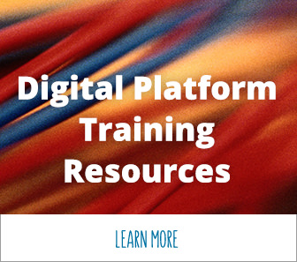 Digital Platform Training Resources. Learn more.