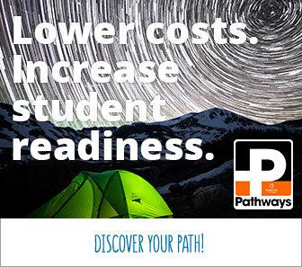 Lower costs. Increase student readiness. Discover your path.