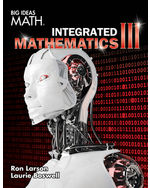 Big Ideas Math Integrated Mathematics III, Student Edition