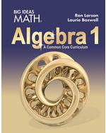 Big Ideas Math Algebra 1: A Common Core Curriculum, Student Edition ...
