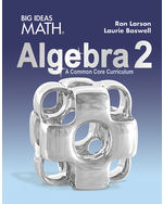 Big Ideas Math Algebra 2: A Common Core Curriculum, Student Edition ...