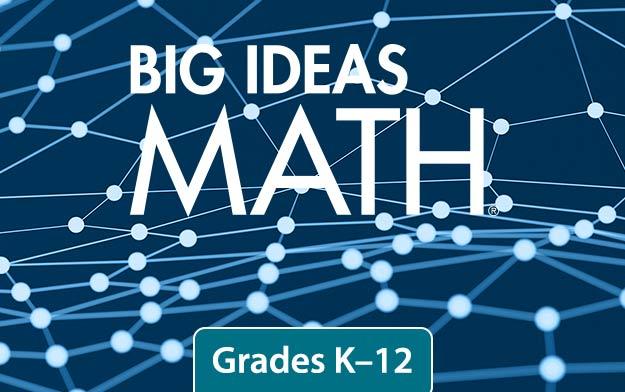 Big Ideas Math® Grades K-12 – NGL School Catalog – Series