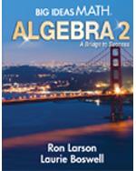 Big Ideas Math Algebra 2: A Bridge to Success, Student