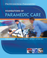 Professional Paramedic, Volume I: Foundations of Paramedic Care