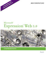 New Perspectives on Microsoft® Expression Web 3.0: Comprehensive