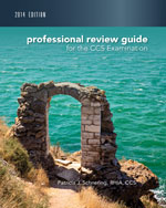 Professional Review Guide for CCS Exam, 2014 Edition