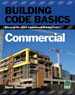 Building Code Basics: Commercial; Based on the International Building Code
