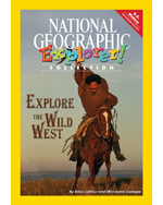 Explorer Books (Pathfinder Social Studies: U.S. History): Explore the Wild West, 6-pack