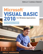 Microsoft® Visual Basic 2010 for Windows Applications: Introductory