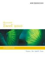 New Perspectives on Microsoft® Excel® 2010, Introductory
