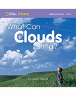 National Geographic Science 1-2 (Earth Science: Weather): Explore on Your Own: What Can Clouds Bring', 8-pack