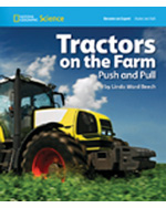 National Geographic Science 1-2 (Physical Science: Pushes and Pulls): Become an Expert: Tractors on the Farm Push and Pull, 8-pack