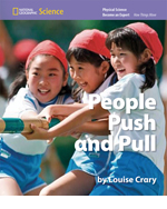National Geographic Science K (Physical Science: How Things Move): Become an Expert: People Push and Pull, 8-pack