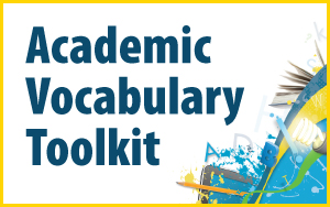 Academic Vocabulary Toolkit