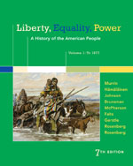 Liberty, Equality, Power: A History of the American People, Volume 1: To 1877