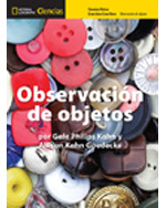 National Geographic Science K (Physical Science: Observing Objects): Big Ideas Big Book, Spanish