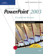 New Perspectives on Microsoft Office PowerPoint 2003, Brief, CourseCard Edition