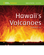 National Geographic Science 1-2 (Earth Science: Land and Water): Explore on Your Own: Hawaii's Volcanoes, 8-pack