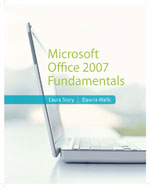 Microsoft® Office 2007 Fundamentals