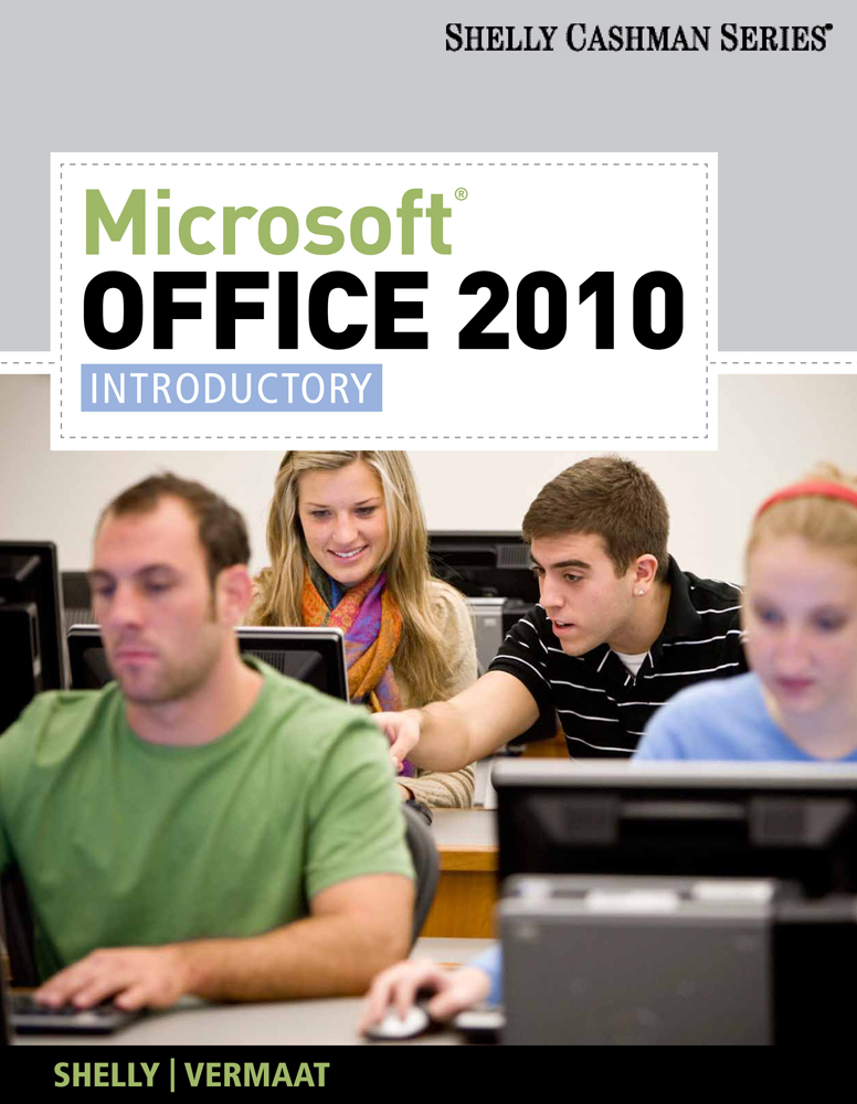 Microsoft® Office 2010: Introductory