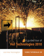 A Guided Tour of Hot Technologies 2010