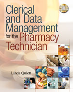 Clerical and Data Management for the Pharmacy Technician