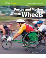 National Geographic Science 1-2 (Physical Science: Forces and Motion): Become an Expert: Forces and Motion with Wheels, 8-pack