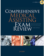 Comprehensive Medical Assisting Exam Review: Preparation for the CMA, RMA and CMAS Exams