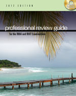 Professional Review Guide for the RHIA and RHIT Examinations, 2012 Edition