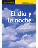 National Geographic Science K (Earth Science: Day and Night): Big Ideas Student eBook, Spanish
