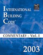 2003 International Building Code Commentary Volume 1