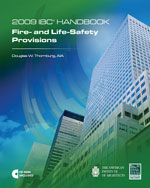 2009 International Building Code Handbook: Fire- and Life-Safety Provisions with CD