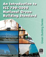 Introduction to the ICC 700 - 2008 National Green Building Standard