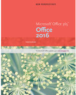 New Perspectives Microsoft® Office 365 & Office 2016: Intermediate