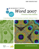 New Perspectives on Microsoft® Office Word 2007, Comprehensive, Premium Video Edition