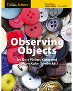 National Geographic Science K (Physical Science: Observing Objects): Big Ideas Big Book