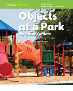 National Geographic Science K (Physical Science: Observing Objects): Become an Expert: Objects at a Park, 8-pack