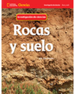 National Geographic Science 1-2 (Earth Science: Rocks and Soil): Science Inquiry Book, Spanish