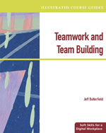 Illustrated Course Guides: Teamwork & Team Building - Soft Skills for a Digital Workplace