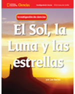 National Geographic Science 1-2 (Earth Science: Sun, Moon, and Stars): Science Inquiry Book, Spanish