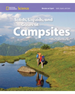 National Geographic Science 1-2 (Physical Science: Solids, Liquids, and Gases): Become an Expert: Solids, Liquids, and Gases at Campsites, 8-pack