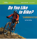 National Geographic Science 1-2 (Physical Science: Forces and Motion): Explore on Your Own: Do You Like to Bike', 8-pack