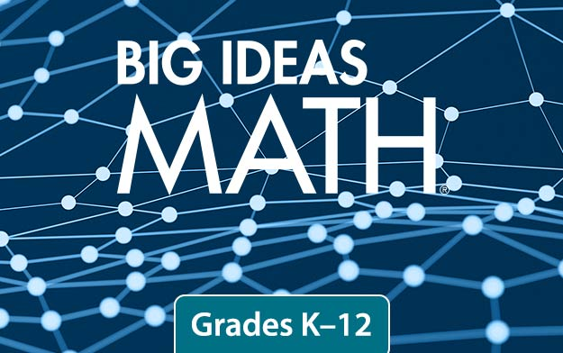 big ideas math® grades k-12 – ngl school catalog – series pro0000009060