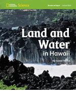 National Geographic Science 1-2 (Earth Science: Land and Water): Become an Expert: Land and Water in Hawaii, 8-pack