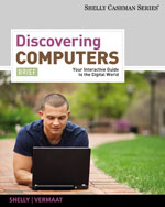 Discovering Computers, Brief: Your Interactive Guide to the Digital World