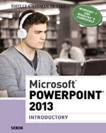 Microsoft® PowerPoint® 2013: Introductory