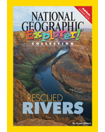 Explorer Books (Pathfinder Science: Earth Science): Rescued Rivers, 6-pack