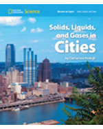 National Geographic Science 1-2 (Physical Science: Solids, Liquids, and Gases): Become an Expert: Solids, Liquids, and Gases in Cities, 8-pack